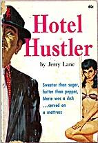 Hotel Hustler by Jerry Lane