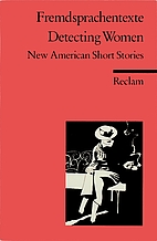 Detecting women : new American short stories…