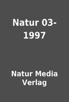 Natur 03-1997 by Natur Media Verlag