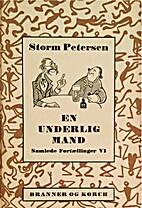 En underlig Mand by Robert Storm Petersen