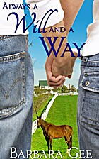 Always a Will and a Way by Barbara Gee