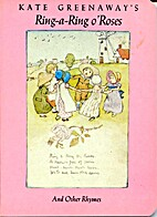 Kate Greenaway's Ring-a-Ring o' Roses and…