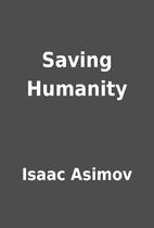 Saving Humanity by Isaac Asimov
