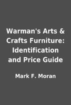 Warman's Arts & Crafts Furniture:…