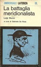 La battaglia meridionalista by Luigi Sturzo