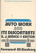Auto work and its discontents by B. J.…