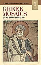 Greek Mosaics of the Byzantine Period (A…