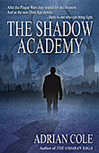 The Shadow Academy by Adrian Cole