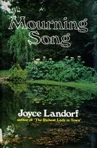 Mourning Song by Joyce Landorf Heatherley