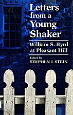 Letters from a Young Shaker: William S. Byrd…