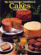The Southern Heritage Cakes Cookbook by…