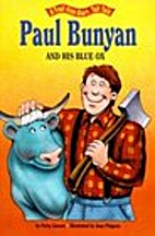 Paul Bunyan and Babe the Blue Ox by Paul…