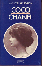 Coco Chanel; her life, her secrets by Marcel…
