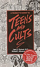 Parents Guide to Teens and Cults by Larry…