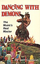 Dancing With Demons: The Music's Real Master…