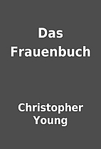 Das Frauenbuch by Christopher Young