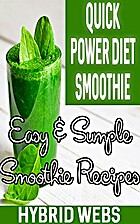 Smoothies: 36 Quick Power Diet Smoothie…