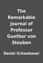 The Remarkable Journal of Professor Gunther…
