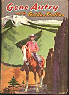 Gene Autry and the Golden Stallion by Cole…