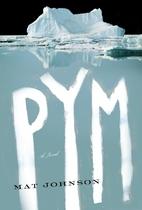Pym by Mat Johnson