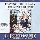 Praying the Rosary Like Never Before [CD] by…