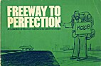Freeway to Perfection by Calvin Grondahl