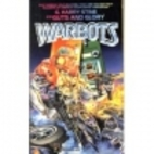 Guts and Glory (Warbots, No 10) by G. Harry…