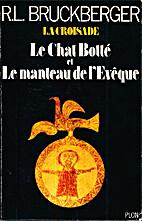 La croisade - Le chat botté - Le manteau de…