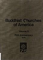 Buddhist Churches of America : a legacy of…