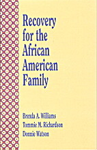 Recovery for the African American Family by…
