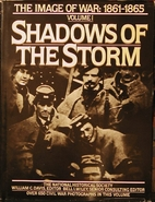 Shadows of the Storm: The Image of War,…
