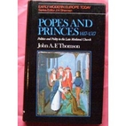 Popes and Princes, 1417-1517: Politics and…