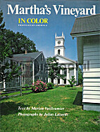 Martha's Vineyard in Color (Profiles of…