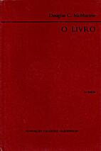 O Livro : Impressão e fabrico by Douglas C.…