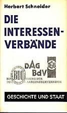 Die Interessenverbände by Herbert Schneider