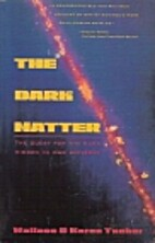 The Dark Matter: Contemporary Science's…