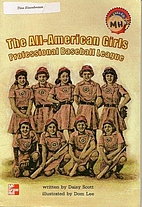 The All-American Girls Professional Baseball…