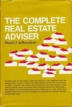 The complete real estate adviser by Daniel J…