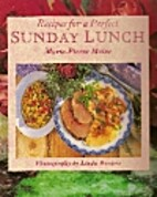 Recipes for a Perfect Sunday Lunch by…