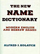 The new name dictionary : modern English and…