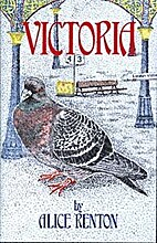 Victoria: The Biography Of A Pigeon by Alice…