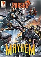 Parshu #04: Mayhem by Raveesh Mohan