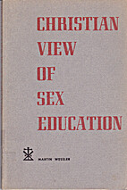 Christian view of sex education; a manual…