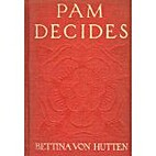 Pam decides: a sequel to Pam, by Freifrau…