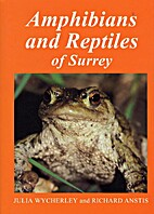 Amphibians and Reptiles of Surrey by Julia…