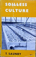 Soilless Culture by T. Saunby