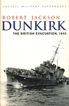 Dunkirk: The British Evacuation, 1940 by…
