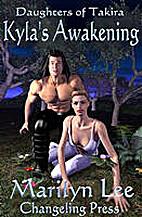Kyla's Awakening (Daughters of Takira, Book…