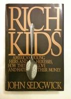 Rich Kids by John Sedgwick