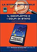 Il complotto e i colpi di stato by Paolo…